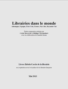 Librairies dans le monde Allemagne, Espagne, États-Unis, France, Pays-Bas, Royaume-Uni