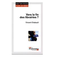 Vers la fin des librairies ? Vincent Chabault