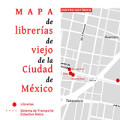 Mapa de librerías de viejo de la Ciudad de México – Ciudadanos en Red