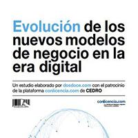 Dosdoce.com Evolución de los nuevos modelos de negocio en la era digital – Dosdoce.com