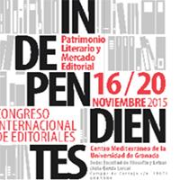 Congreso Internacional de Editoriales Independientes: Patrimonio Literario y Mercado Editorial