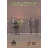 Reflexión estratégica del sector del libro en Euskadi. Diciembre 2012 | Trama editorial