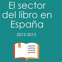 El sector del libro en España 2013-2015 (actualizado enero 2016)