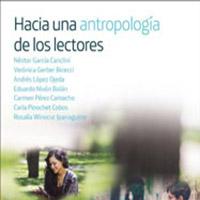 Hacia una antropología de los lectores / Néstor García Canclini