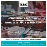 La edición argentina contemporánea, entre el Estado y el mercado. Curso virtual de formación.