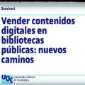 Vender contenidos digitales en bibliotecas públicas: nuevos caminos