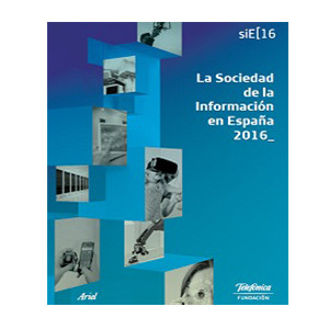 La Sociedad de la Información en España, 2016