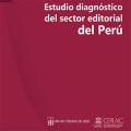 Estudio diagnóstico del sector editorial del Perú  (2017)